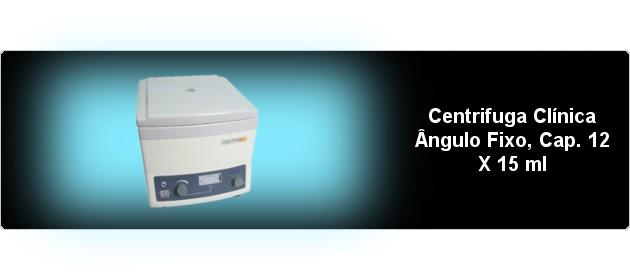 Centrifuga Clínica Ângulo Fixo, Cap. 12 X 15 ml